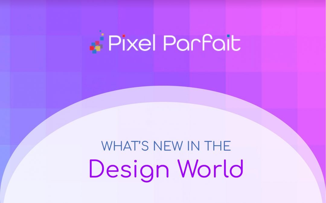 What's new in the design world
