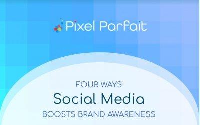 4 Ways Social Media Can Boost Brand Awareness