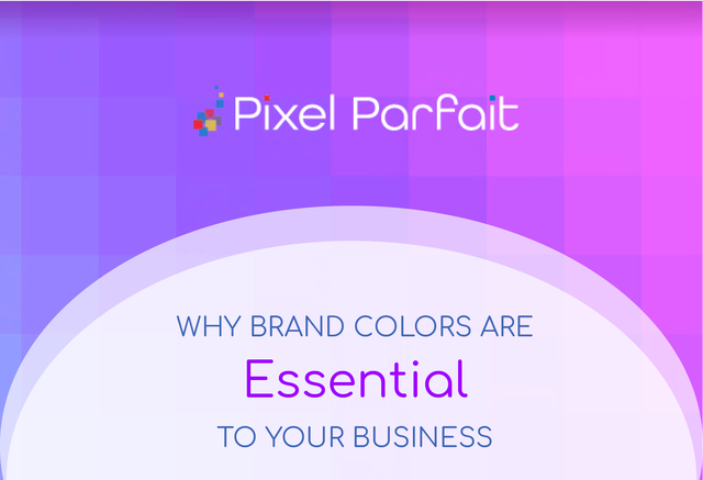 5 Reasons Why Brand Colors are Essential to Your Business